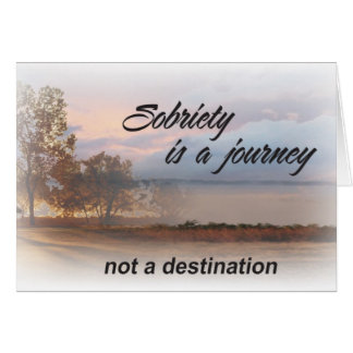 sobriety is a journey card