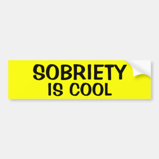 SOBRIETY IS COOL BUMPER STICKER