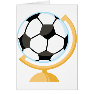 Soccer Ball Globe Greeting Cards