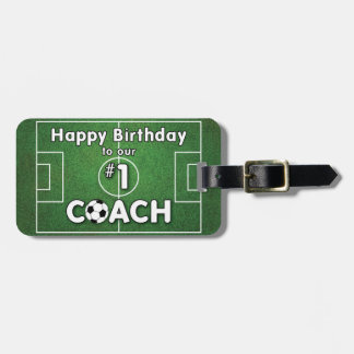 Soccer Coach Birthday with Grass Field and Ball Luggage Tag