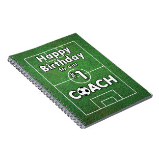 Soccer Coach Birthday with Grass Field and Ball Notebook
