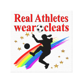 SOCCER GIRLS ARE THE BEST ATHLETES CANVAS PRINT