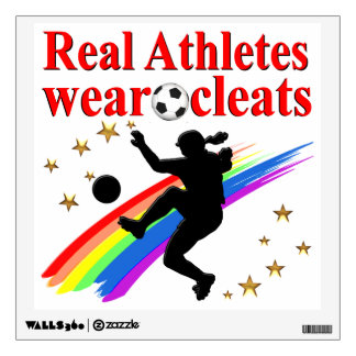 SOCCER GIRLS ARE THE BEST ATHLETES WALL STICKER