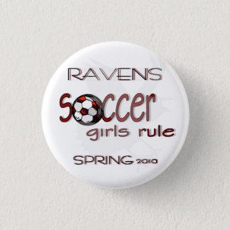 Soccer Girls Rule w/ Raven button