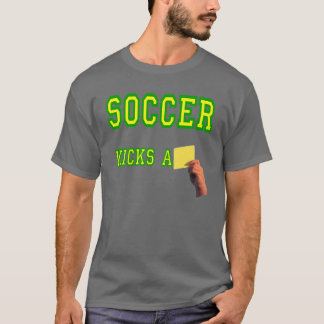 Soccer Kicks A Yellow Card T-Shirt