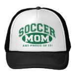 Soccer Mom and proud of it! - Green Trucker Hat