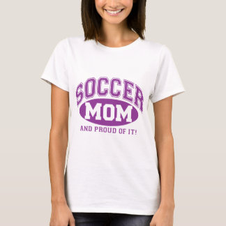 Soccer Mom and proud of it! - Purple T-Shirt