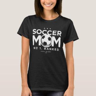 Soccer Mom, No. 1 Ranked T-Shirt