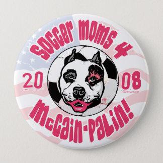 Soccer Moms 4 McCain Palin 4 Inch Round Button