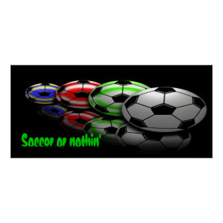 Soccer or Nothin' Print