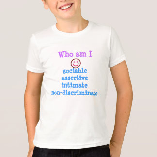 sociable assertive intimate non-discriminate T-Shirt