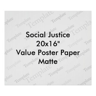 "Social Justice 20x16""  Value Poster Paper  Matte"