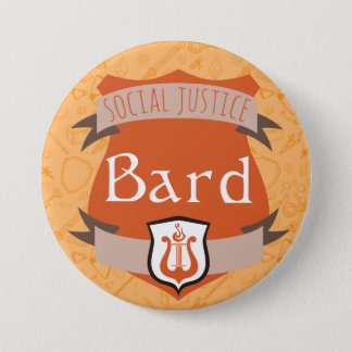Social Justice Class Button: Bard 3 Inch Round Button