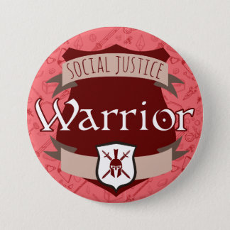 Social Justice Class Button: Warrior 3 Inch Round Button