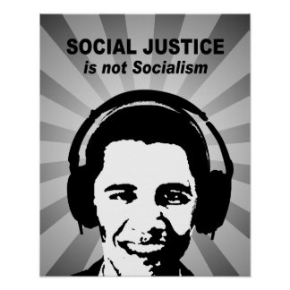 Social Justice is not socialism Poster