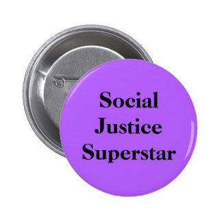 Social Justice Superstar 2 Inch Round Button