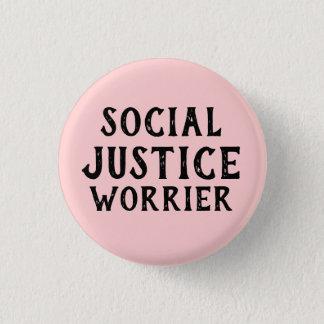 SOCIAL JUSTICE WORRIER 1 INCH ROUND BUTTON