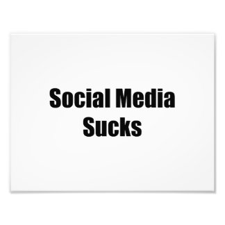 Social Media Sucks Photograph