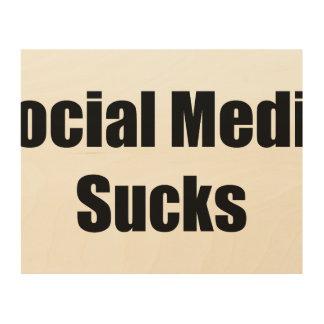 Social Media Sucks Wood Canvases