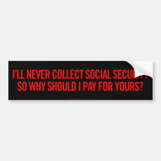 Social Security Bumper Sticker