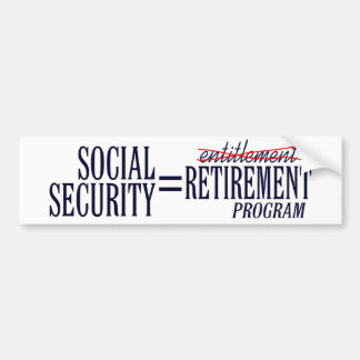 Social Security Entitlements Bumper Sticker