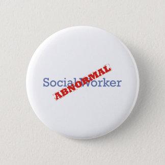 Social Worker / Abnormal 2 Inch Round Button
