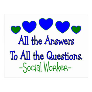 """Social Worker """"All the Answers, All the Questions"""" Postcard"""
