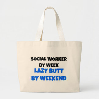 Social Worker by Week Lazy Butt by Weekend Jumbo Tote Bag