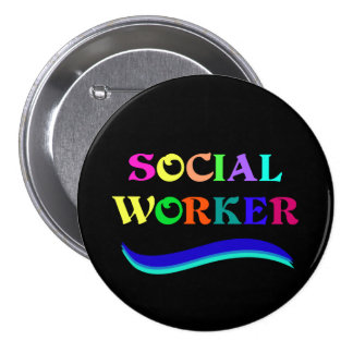 Social Worker, colorful text design 3 Inch Round Button