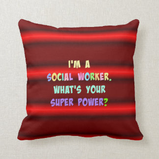 Social Worker Humor Throw Pillow