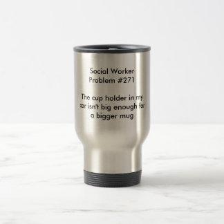 Social Worker Problem #271 Travel Mug