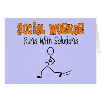 "Social Worker ""Runs with Solutions"" Funny Gifts Card"