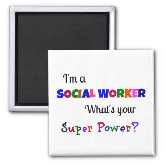 Social Worker Super Power Magnet