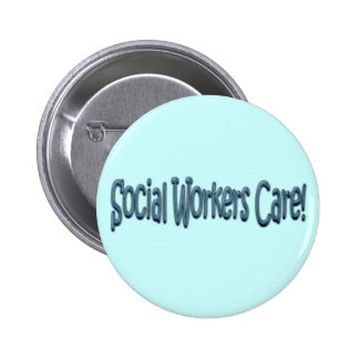 Social Workers Care! 2 Inch Round Button