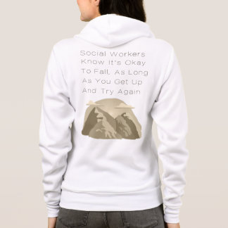 Social Workers Know Motivational Hoodie