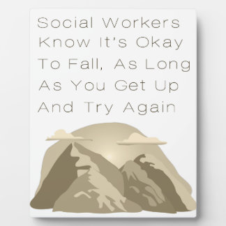 Social Workers Know Motivational Plaque