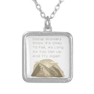 Social Workers Know Motivational Silver Plated Necklace