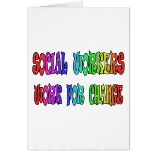 Social Workers Work For Change Card