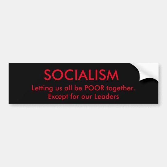 Socialism and Politicians Bumper Sticker