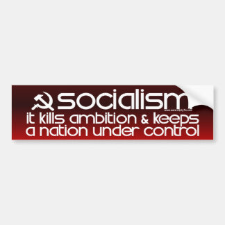 Socialism Kills Ambition (Bumper Sticker) Bumper Sticker