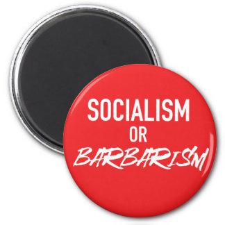 Socialism or Barbarism Magnet