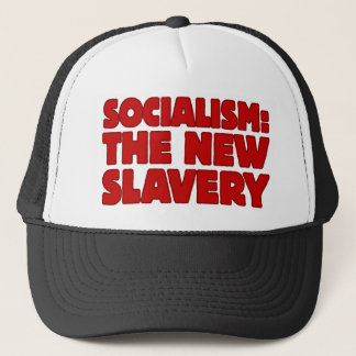 Socialism: The New Slavery Trucker Hat