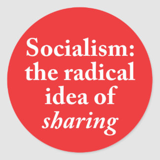 Socialism: the Radical Idea of Sharing Sticker