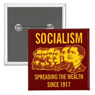 Socialists: Spreading the Wealth Customizable! 2 Inch Square Button