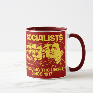 Socialists: Spreading the Wealth Mug