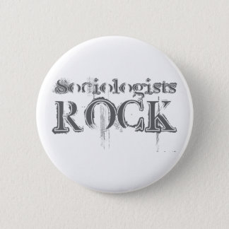 Sociologists Rock 2 Inch Round Button