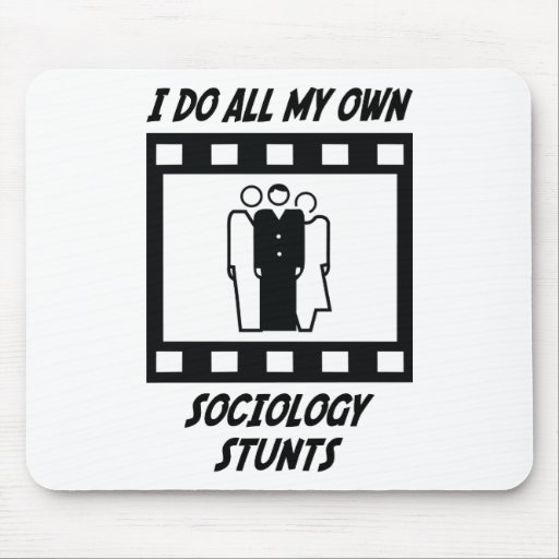 Sociology Stunts Mouse Pad
