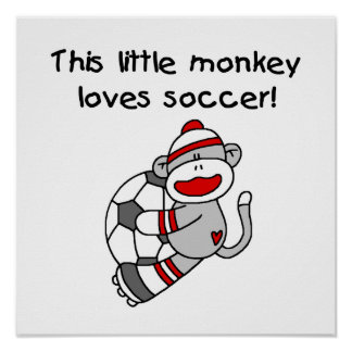 Sock Monkey Loves Soccer T shirts and Gifts Poster