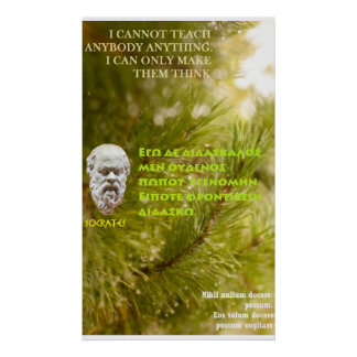 Socrates famous quote - I cannot teach Poster