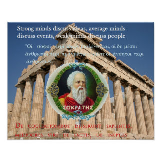 Socrates famous quote - Strong minds Poster